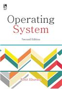 OPERATING SYSTEM - 2ND EDITION, 2/e  by Rohit Khurana