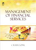 MANAGEMENT OF FINANCIAL SERVICES, 1/e  by  C Rama Gopal