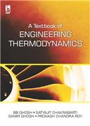 A TEXTBOOK OF ENGINEERING THERMODYNAMICS by  GHOSH BB