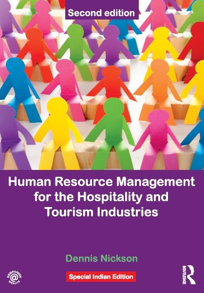 HUMAN RESOURCE MANAGEMENT FOR THE HOSPITALITY AND TOURISM INDUSTRY - 2ND EDITION, 2/e