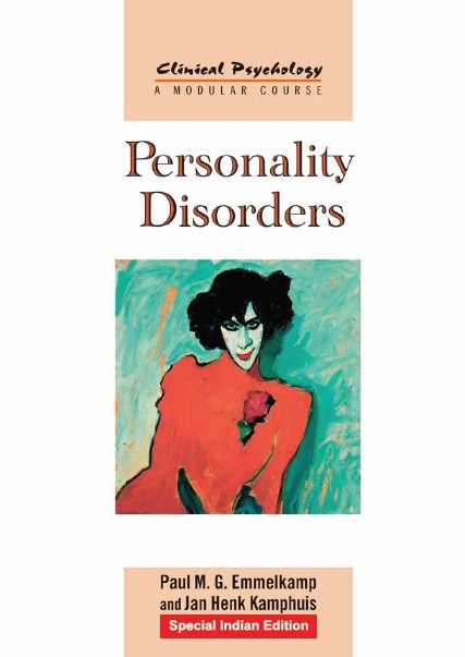 PERSONALITY DISORDERS, 1/e  by JAN HENK KAMPHUIS  & PAUL M.G. EMMELKAMP