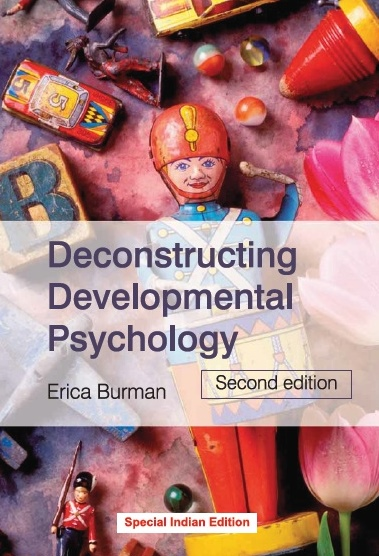 DECONSTRUCTING DEVELOPMENTAL PSYCHOLOGY, 2/e  by ERICA BURMAN