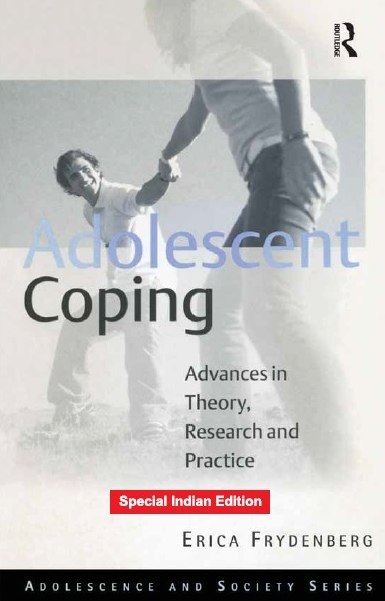 ADOLESCENT COPING, 2/e  by ERICA FRYDENBERG