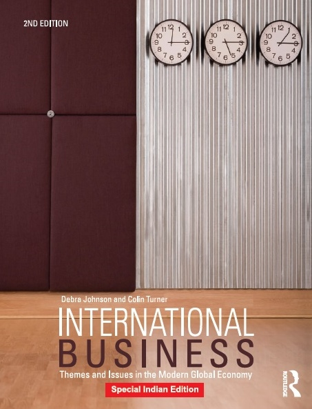 INTERNATIONAL BUSINESS: THEMES AND ISSUES IN THE MODERN GLOBAL ECONOMY - 2ND EDITION, 2/e