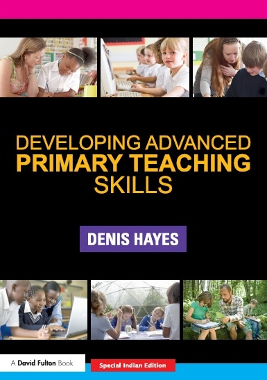 DEVELOPING ADVANCED PRIMARY TEACHING SKILLS, 1/e