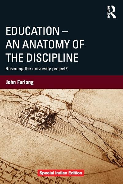 EDUCATION - AN ANATOMY OF THE DISCIPLINE, 1/e