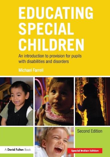 EDUCATING SPECIAL CHILDREN, 2/e  by MICHAEL FARRELL
