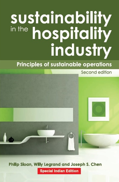 SUSTAINABILITY IN THE HOSPITALITY INDUSTRY - 2ND EDITION, 1/e