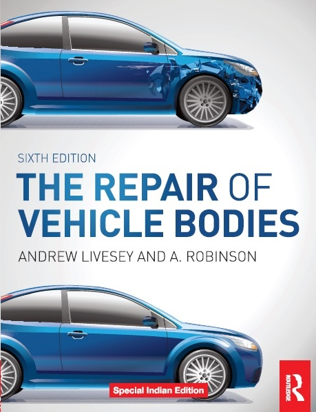 THE REPAIR OF VEHICLE BODIES - 6TH EDITION, 6/e