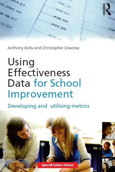 USING EFFECTIVENESS DATA FOR SCHOOL IMPROVEMENT, 1/e