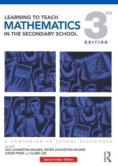 LEARNING TO TEACH MATHEMATICS IN THE SECONDARY SCHOOL, 3/e