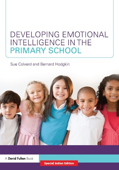 DEVELOPING EMOTIONAL INTELLIGENCE IN THE PRIMARY SCHOOL, 1/e