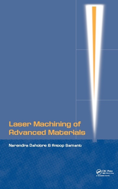 LASER MACHINING OF ADVANCED MATERIALS, 1/e