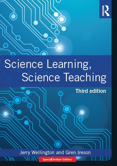 SCIENCE LEARNING, SCIENCE TEACHING, 3/e