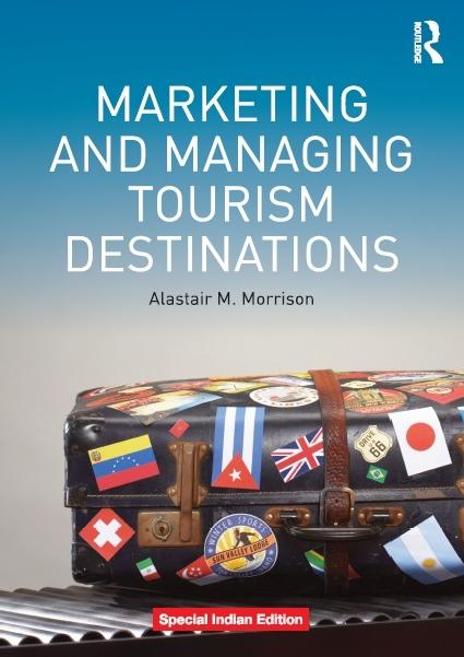 MARKETING AND MANAGING TOURISM DESTINATIONS, 1/e