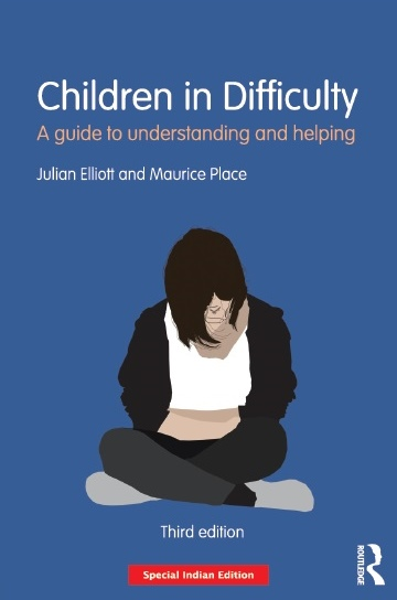 CHILDREN IN DIFFICULTY, 3/e  by MAURICE PLACE  & JULIAN ELLIOTT