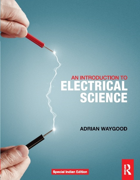 AN INTRODUCTION TO ELECTRICAL SCIENCE, 1/e