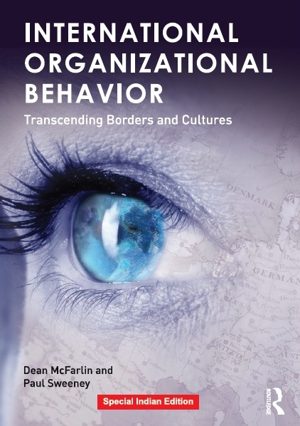 INTERNATIONAL ORGANIZATIONAL BEHAVIOR: TRANSCENDING BORDERS AND CULTURES, 1/e