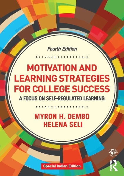 MOTIVATION AND LEARNING STRATEGIES FOR COLLEGE SUCCESS: A FOCUS ON SELF-REGULATED LEARNING - 4TH EDN, 4/e