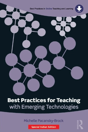 BEST PRACTICES FOR TEACHING WITH EMERGING TECHNOLOGIES, 1/e