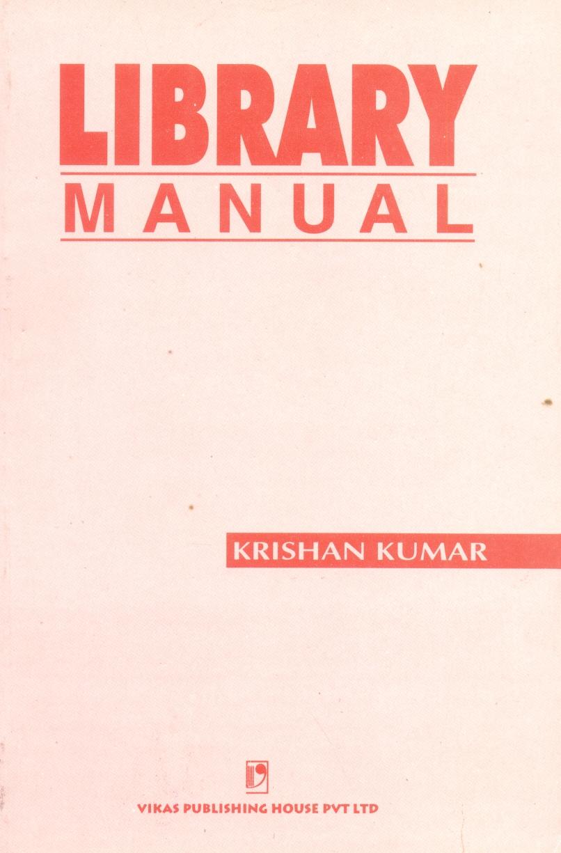 Library Manual, 4/e  by Krishan Kumar