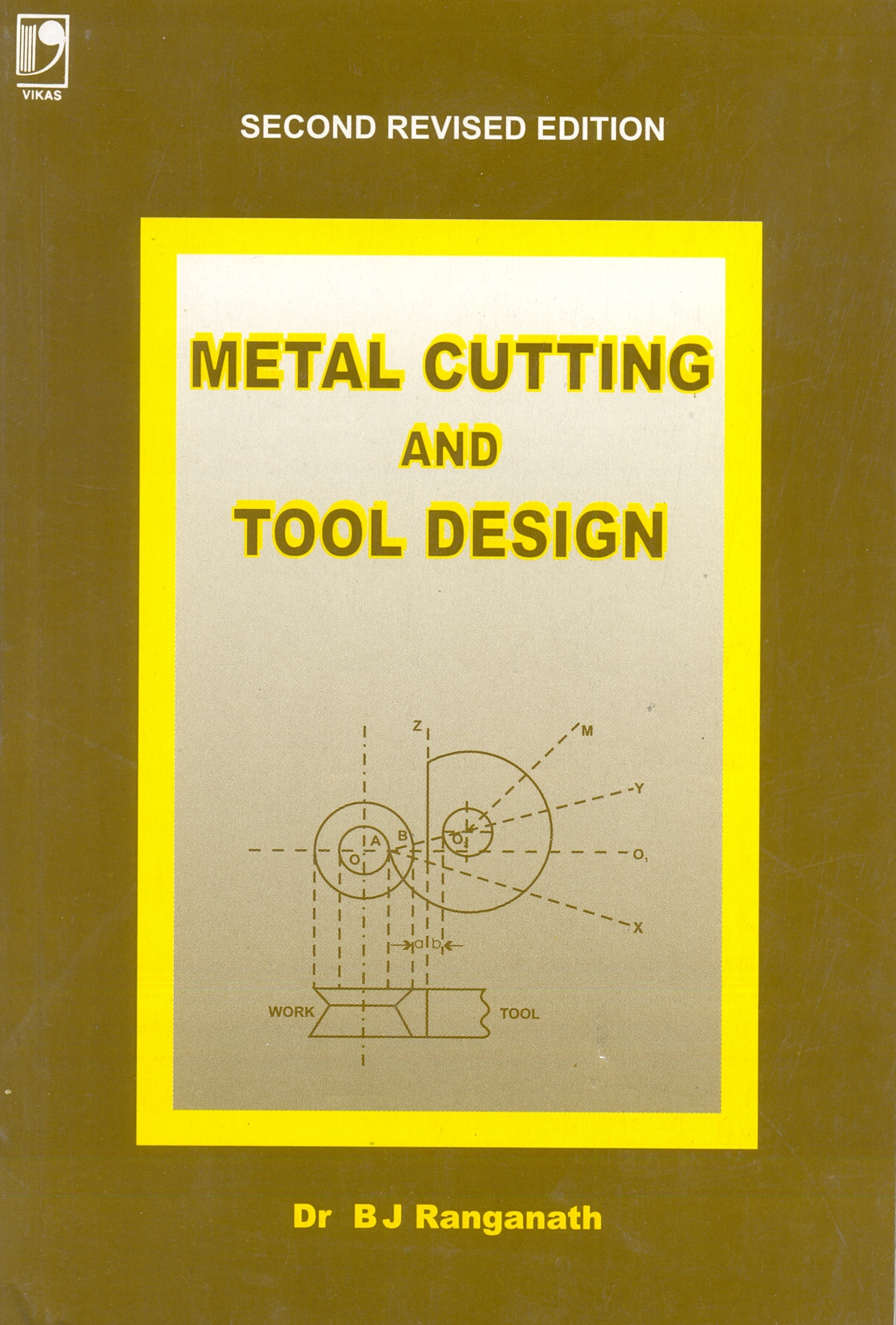 Metal Cutting and Tool Design, 2/e
