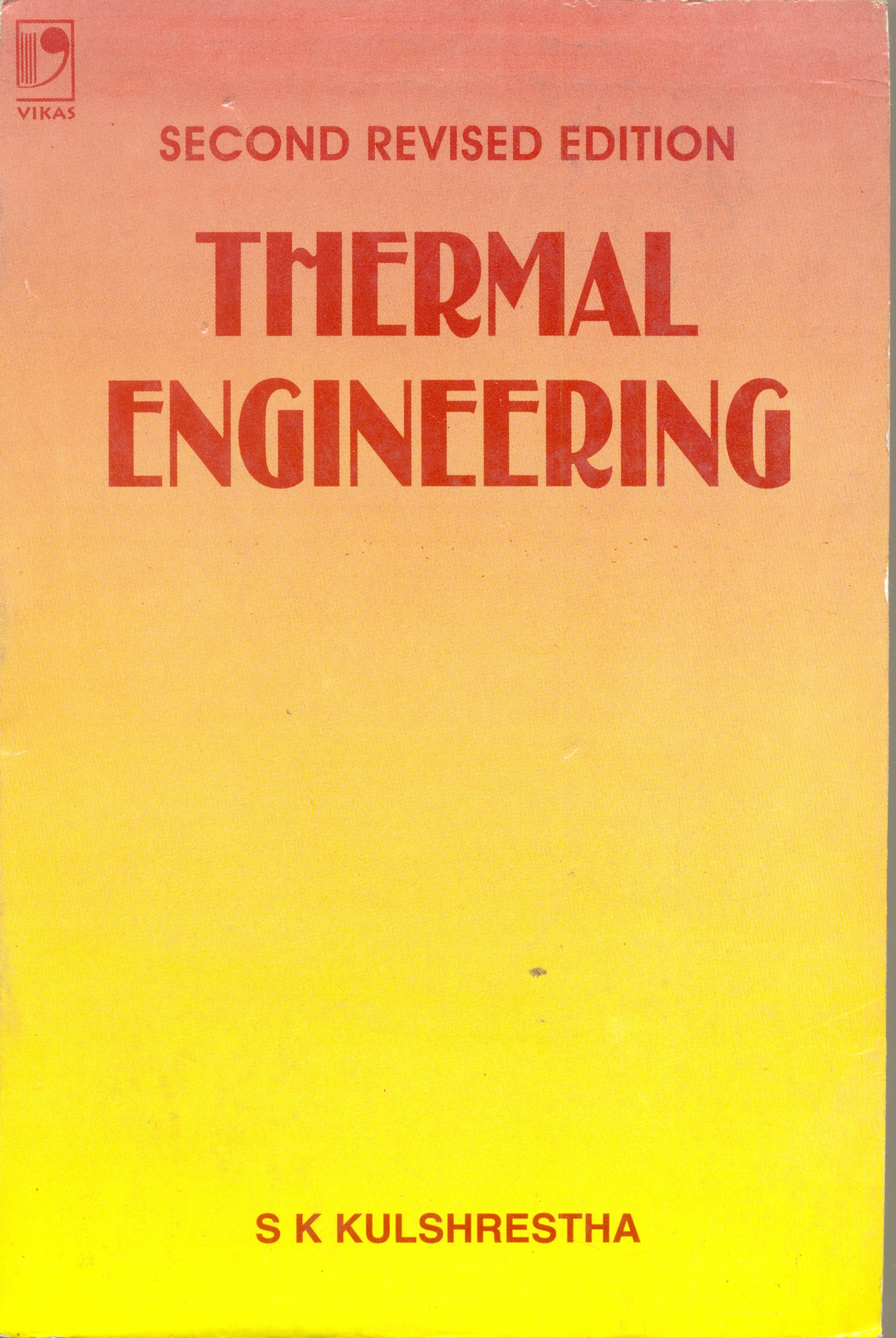 Thermal Engineering, 2/e  by S K Kulshrestha