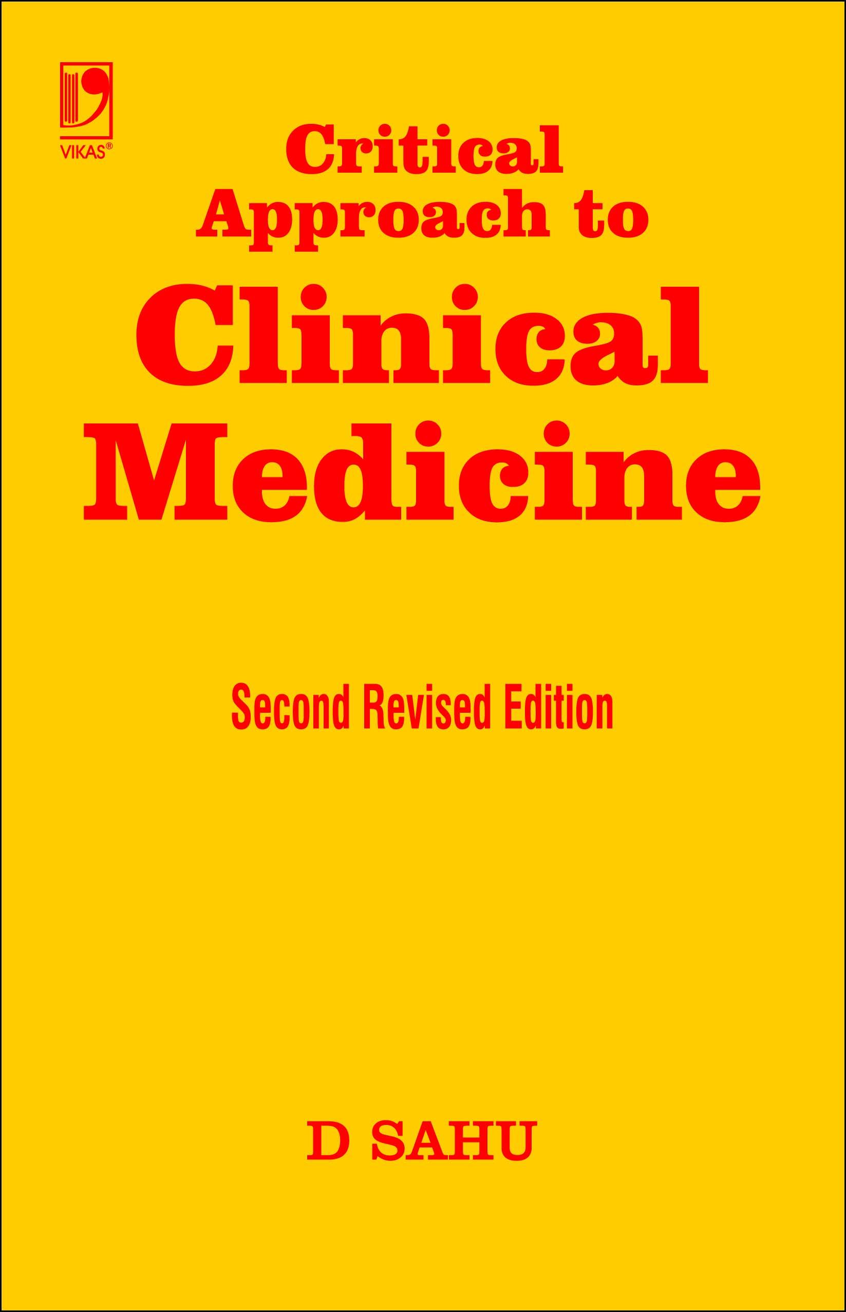 Critical Approach to Clinical Medicine, 2/e  by  D Sahu