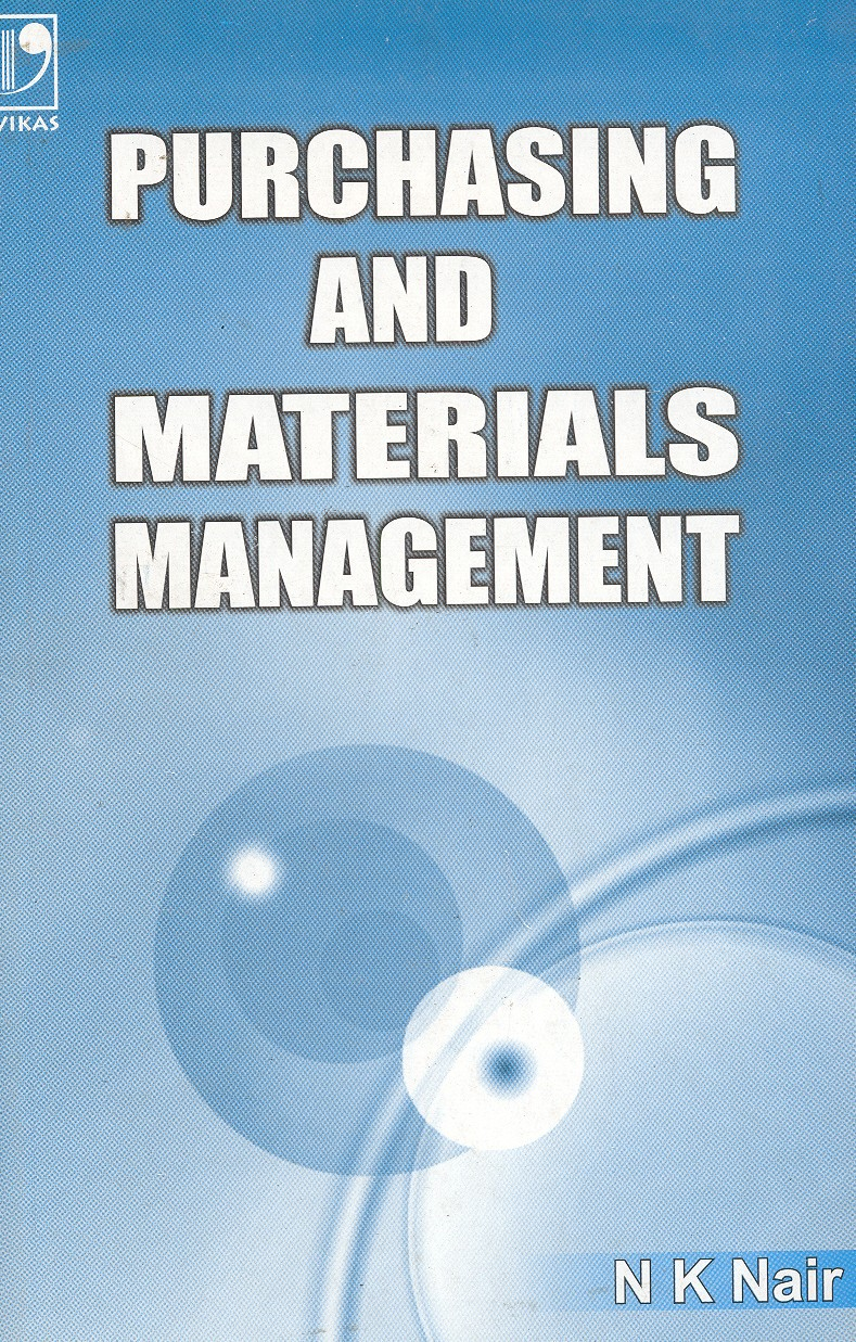 Purchasing and Materials Management, 2/e  by N K Nair