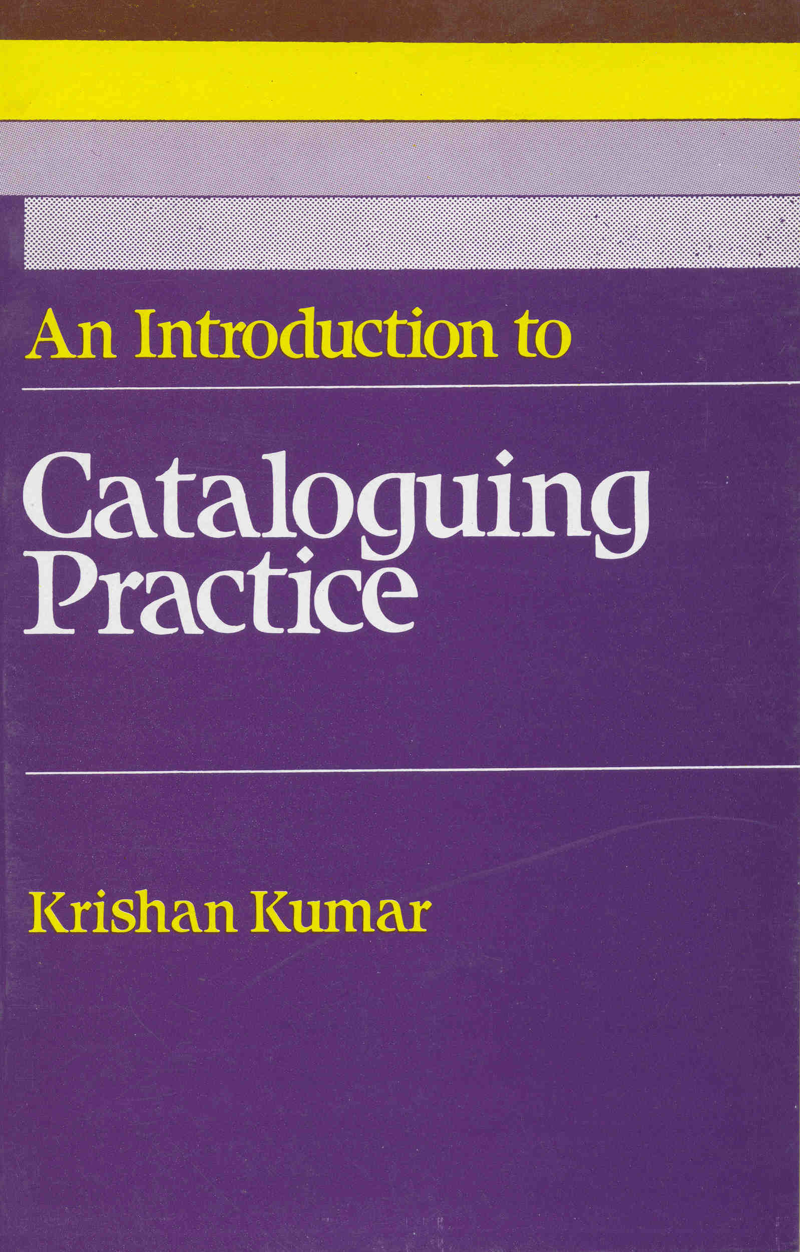 An Introduction to Cataloguing Practice, 1/e
