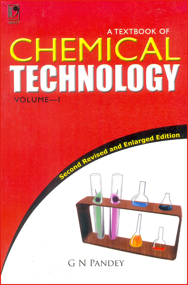 Textbook of Chemical Technology Vol-1, 2/e