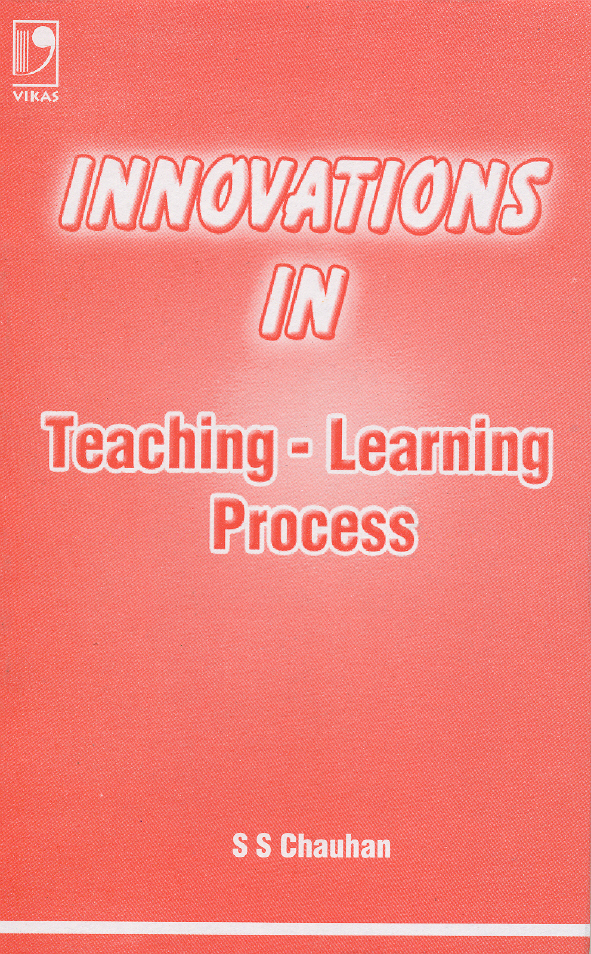 Innovations in Teaching Learning Process, 1/e