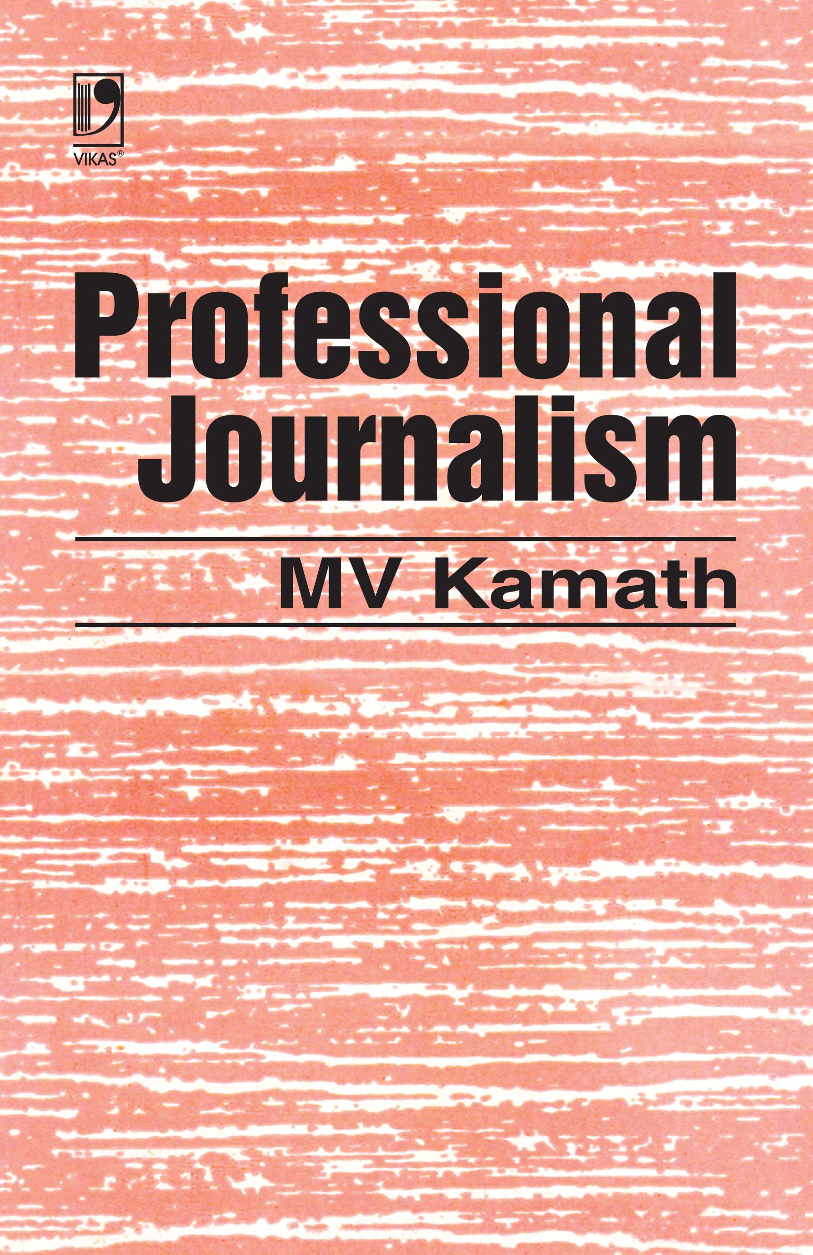 Professional Journalism by  M.V. Kamath