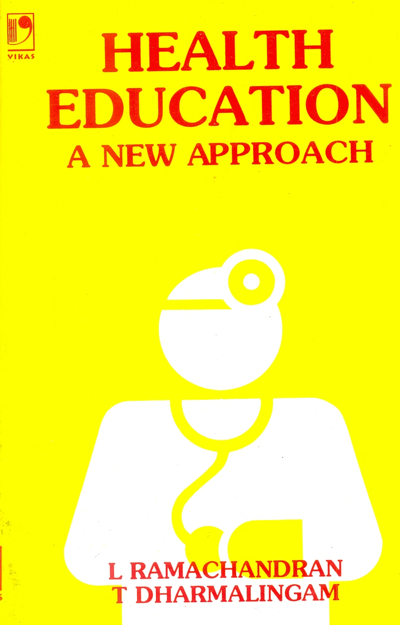 Health Education: A New Approach by L Ramachandran (Late)