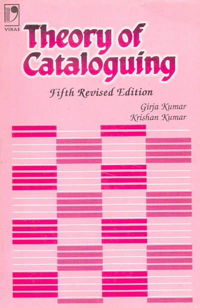 Theory of Cataloguing, 5/e
