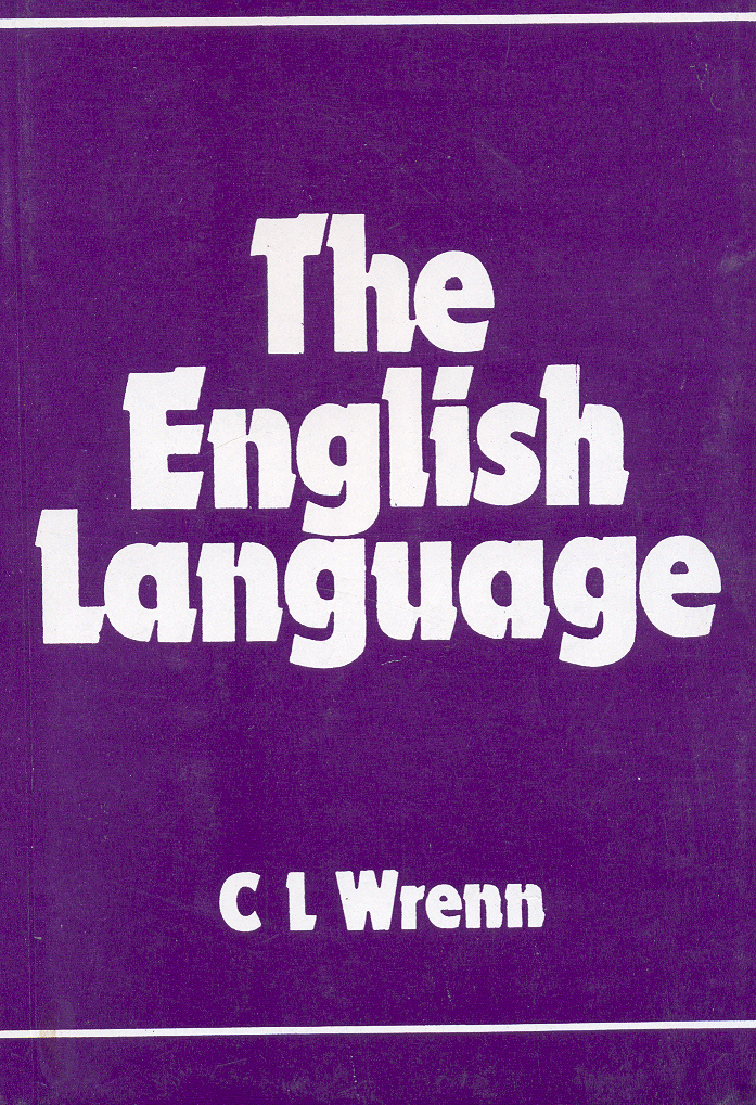 The English Language, 1/e  by C L Wrenn