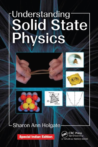 UNDERSTANDING SOLID STATE PHYSICS, 1/e  by SHARON ANN HOLGATE