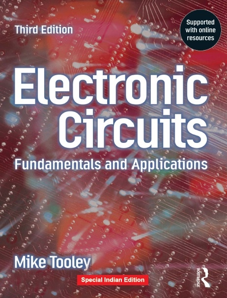 ELECTRONICS CIRCUITS - FUNDAMENTAL AND APPLICATIONS, 1/e