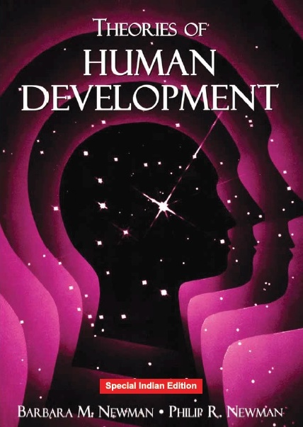 THEORIES OF HUMAN DEVELOPMENT, 1/e  by PHILIP R. NEWMAN  & BARBARA M. NEWMAN