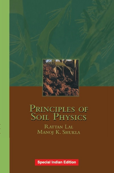 PRINCIPLES OF SOIL PHYSICS, 1/e