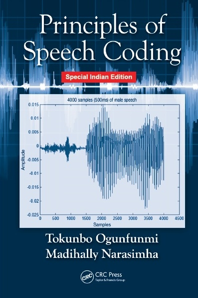 PRINCIPLES OF SPEECH CODING, 1/e  by TOKUNBO OGUNFUNMI  & MADIHALLY NARASIMHA