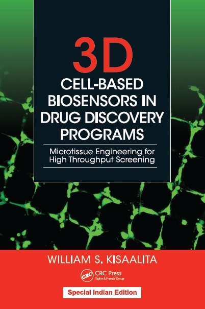3D CELL-BASED BIOSENSORS IN DRUG DISCOVERY PROGRAMS, 1/e