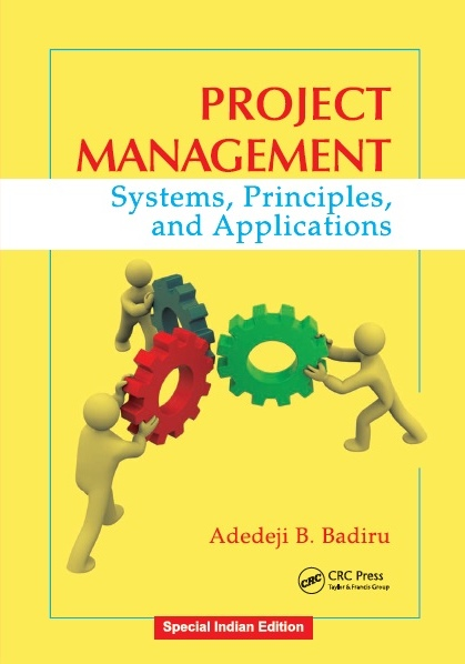 PROJECT MANAGEMENT: SYSTEMS, PRINCIPLES, AND APPLICATIONS, 1/e