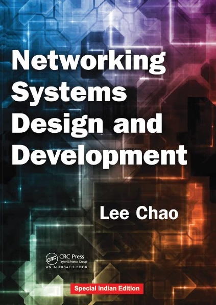 NETWORKING SYSTEMS DESIGN AND DEVELOPMENT, 1/e  by LEE CHAO