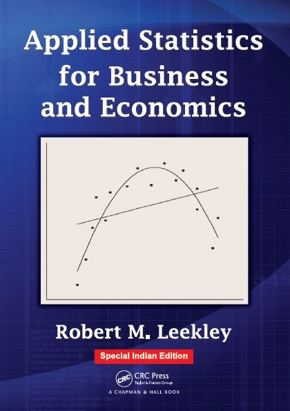 APPLIED STATISTICS FOR BUSINESS AND ECONOMICS, 1/e