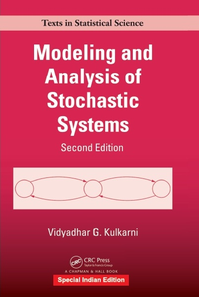 MODELING AND ANALYSIS OF STOCHASTIC SYSTEMS, 2/e