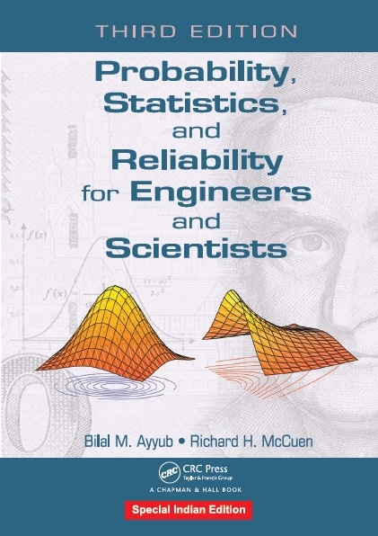 PROBABILITY, STATISTICS, AND RELIABILITY FOR ENGINEERS AND SCIENTISTS, 3/e
