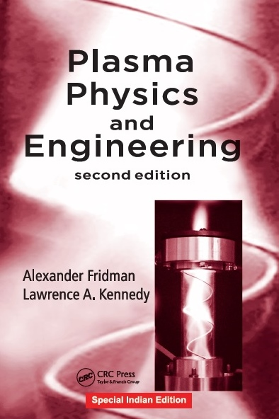 PLASMA PHYSICS AND ENGINEERING, 2/e