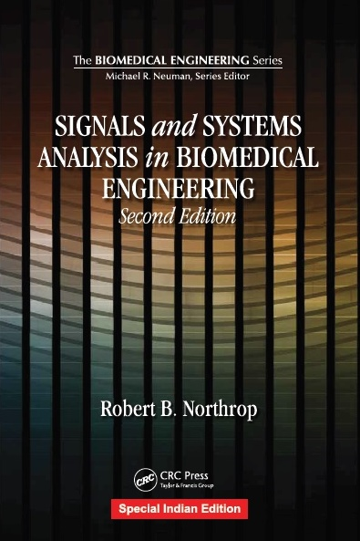 SIGNALS AND SYSTEMS ANALYSIS IN BIOMEDICAL ENGINEERING, 2/e