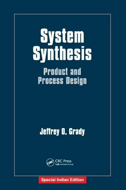 SYSTEM SYNTHESIS: PRODUCT AND PROCESS DESIGN, 1/e